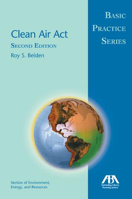 Clean Air Act By Belden, Roy S.